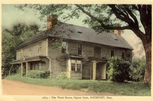 The Witch House, Pigeon Cove, MA, long before Aunt Nadia owned it.