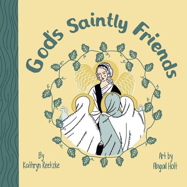 Cover of God's Saintly Friends